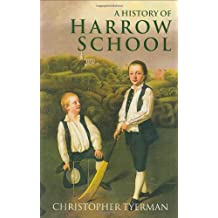 A History of Harrow School 1324-1991