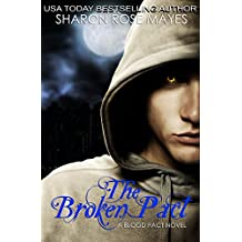 The Broken Pact (The Blood Pact Series Book 2)