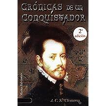 CRÓNICAS DE UN CONQUISTADOR I: UN NUEVO MUNDO