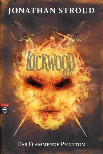 Preisvergleich Produktbild Lockwood & Co. - Das Flammende Phantom (Die Lockwood & Co.-Reihe, Band 4)