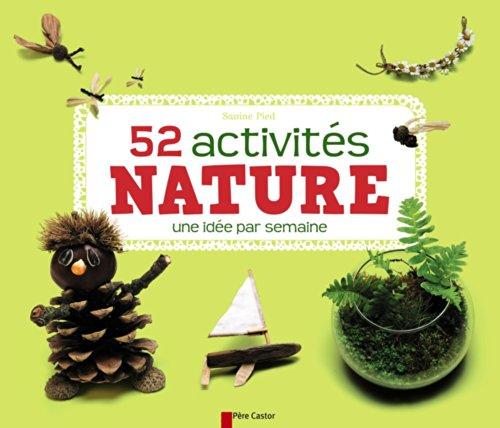 52 activités nature : une idée par semaine