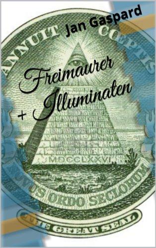 Freimaurer und Illuminaten - Fakten statt Verschwörungstheorien