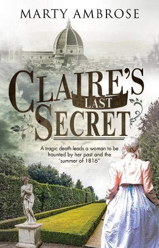 Claire's Last Secret (A Claire Clairmont mystery) por Marty Ambrose