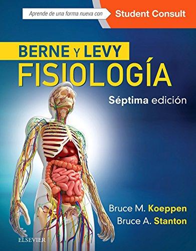 Berne y Levy. Fisiología. Student Consult - 7ª edición por Bruce M. Koeppen