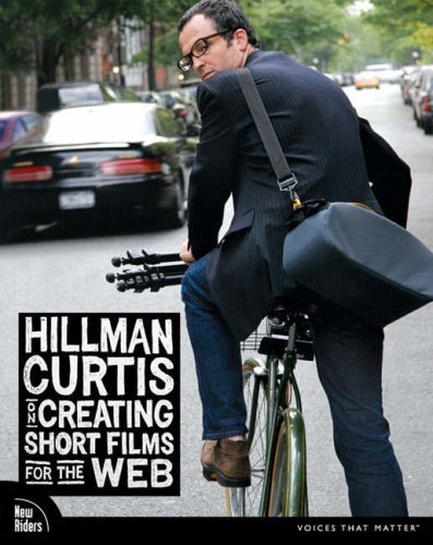 Hillman Curtis on Creating Short Films for the Web (Voices) por Hillman Curtis