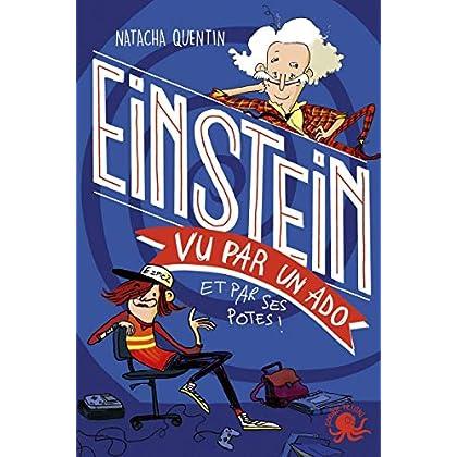 100 % Bio - Einstein vu par un ado