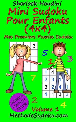 Mini Sudoku Pour Enfants (4x4) - Mes Premiers Puzzles Sudoku - Volume 1