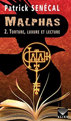 Malphas - tome 2 Torture, luxure et lecture (2)