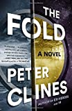 The Fold: A Novel by Peter Clines (2016-03-01)