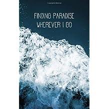 Finding Paradise Wherever I Go: Bullet Journal Blue Ocean Waves, Dotted Grid, (5.5 x 8.5)