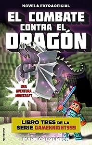El combate contra el dragón: Una aventura Minecraft (Serie Gameknight999 nº 3)
