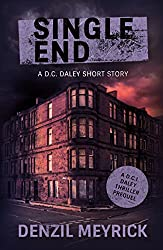 Single End (A DCI Daley Thriller Short)