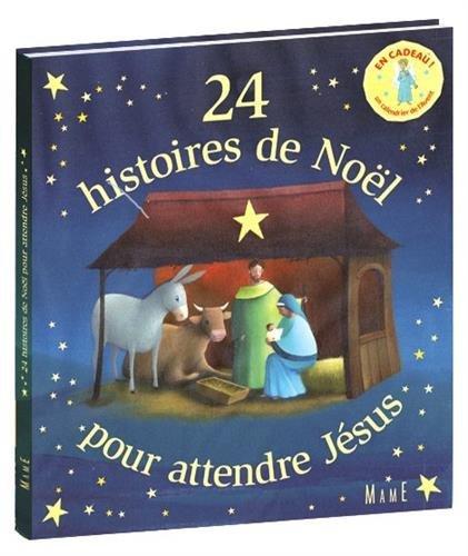 24 histoires de No??l pour attendre J??sus by Christine Pedotti (2007-10-19)