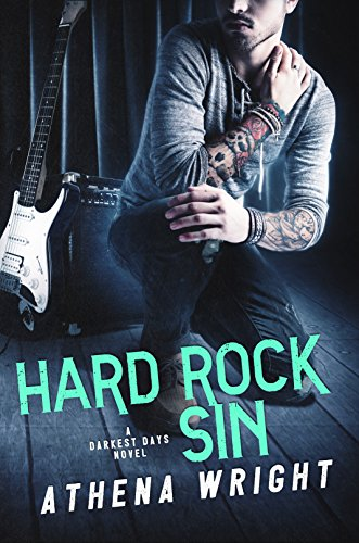Hard Rock Sin: A Rock Star Romance (Darkest Days Book 3) (English Edition)