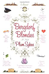 Bergdorf Blondes: A Novel