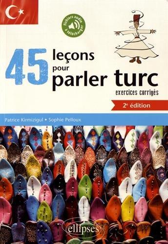 45 lecons pour parler turc