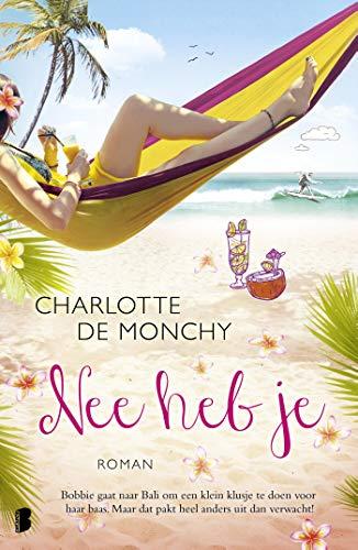 Nee heb je (Dutch Edition) por Charlotte de Monchy