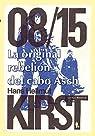 La original rebelión del cabo Asch: 08/15, I ) par Hans Hellmut Kirst