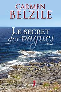 Carmen Belzile (2017) - Le secret des vagues