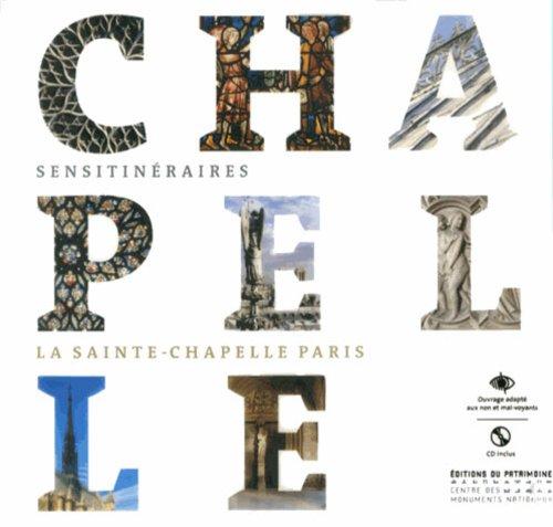 La Sainte-Chapelle de Paris (1CD audio) par Françoise Perrot
