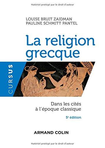 La religion grecque - 5e éd. - Dans les cités à l'époque classique par Louise Bruit Zaidman