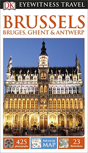 Preisvergleich Produktbild DK Eyewitness Travel Guide Brussels, Bruges, Ghent & Antwerp (Eyewitness Travel Guides)