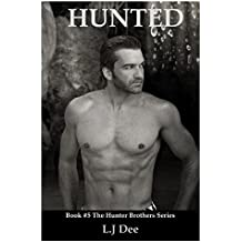 Hunted (The Hunter Brothers Series Book 5) (English Edition)