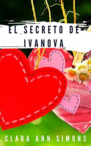 El Secreto de Ivanova de Clara Ann Simons