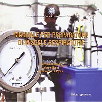 Manuale Per Preparatore Di Miscele Respiratorie