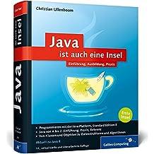 Java ist auch eine Insel: Programmieren lernen mit dem Standardwerk für Java-Entwickler, aktuell zu Java 8. (Galileo Computing)