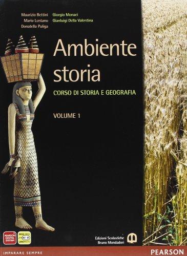 Ambiente storia. Con Atlante spazi della storia. Per le Scuole superiori. Con e-book. Con espansione online: 1