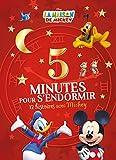Telecharger Livres LA MAISON DE MICKEY 5 Minutes pour s endormir (PDF,EPUB,MOBI) gratuits en Francaise