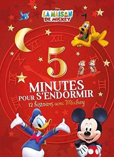 LA MAISON DE MICKEY - 5 Minutes pour s'endormir par Hachette Jeunesse