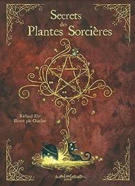 Secrets des plantes sorcières par Richard Ely