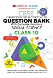 #9: Oswaal CBSE Question Bank Class 10 Social Science Chapterwise and Topicwise (For March 2019 Exam)