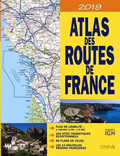 ATLAS DES ROUTES DE FRANCE 2019 par Estérelle Payany