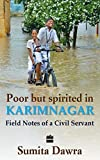 Poor But Spritied In Karimnagar : Field Notes Of A Civil Servant