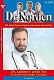 Image de Dr. Norden 1074 - Arztroman: Dr. Lammers' große Not