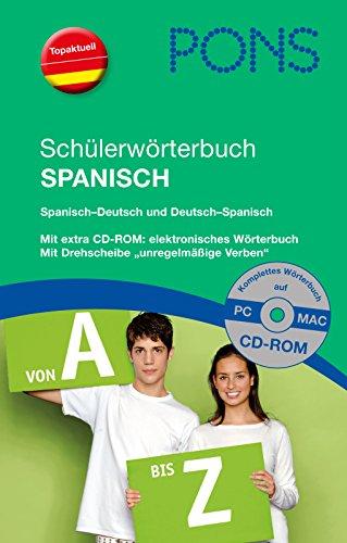 PONS Schülerwörterbuch Spanisch: Spanisch-Deutsch/Deutsch-Spanisch. 120.000 Stichwörter und Wendungen