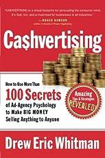 Cashvertising: How to Use 100 Secrets of Ad-Agency Psychology to Make Big Money Selling Anything to Anyone