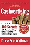 Cashvertising: How to Use More Than 100 Secrets of Ad-Agency...