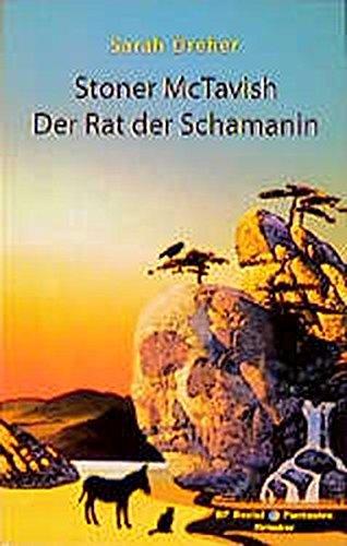 Stoner McTavish, Der Rat der Schamanin. (Social Fantasies, Band 2047)