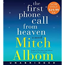 The First Phone Call From Heaven Low Price CD: A Novel by Mitch Albom (2014-10-07)