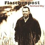 Songtexte von Reinhard Mey - Flaschenpost