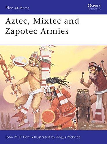 Aztec, Mixtec and Zapotec Armies (Men-at-Arms) por John Pohl