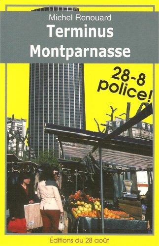 Terminus Montparnasse par Renouard Michel