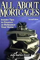 All About Mortgages: Insider Tips for Financing and Refinancing Your Home by Julie Good-Garton (1999-03-02)