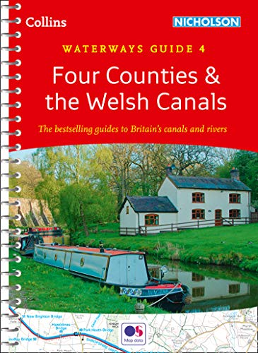 Four Counties & the Welsh Canals: Waterways Guide 4 (Collins Nicholson Waterways Guides) (English Edition)