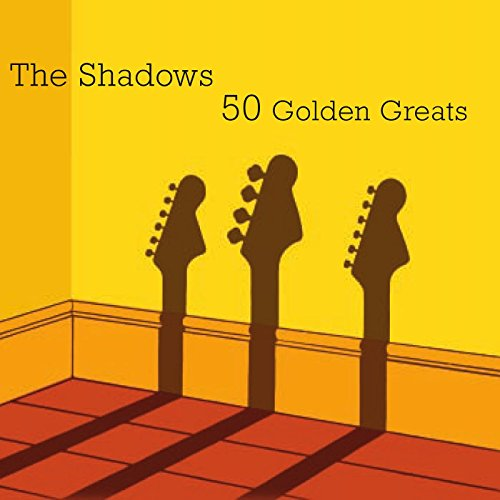 The Shadows: 50 Golden Greats ...