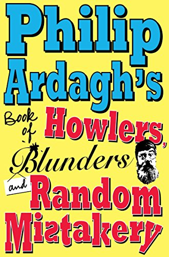 Philip Ardagh's Book of Howlers, Blunders and Random Mistakery thumbnail